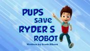 Pups Save Ryder's Robot