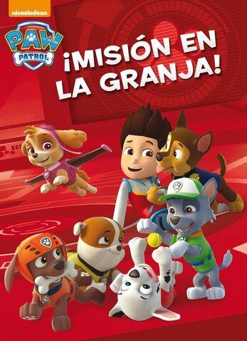 File:PAW Patrol Patrulla de Cachorros ¡Misión en la granja! Book Cover.jpg