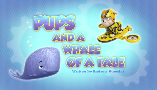 File:Pups and a Whale of a Tale (HQ).png