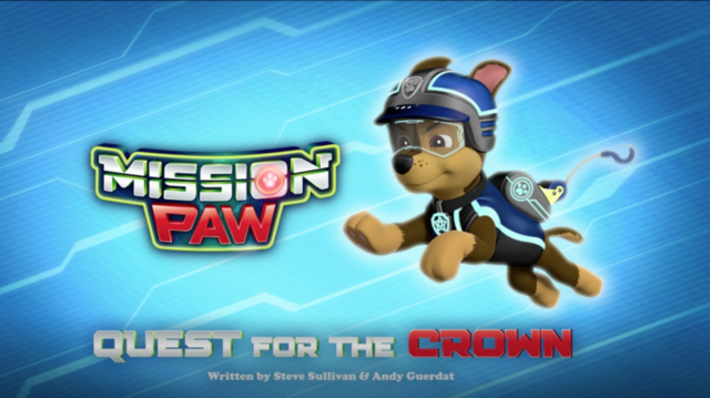 File:Mission PAW Quest for the Crown Title Card.png