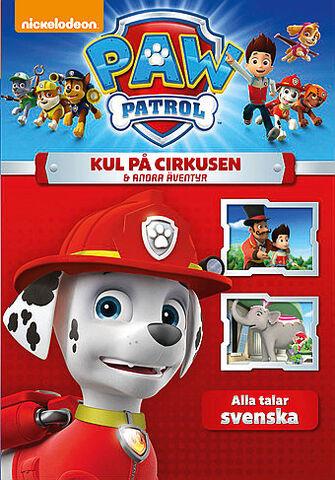 File:PAW Patrol Kul på cirkusen & andra äventyr DVD.jpg