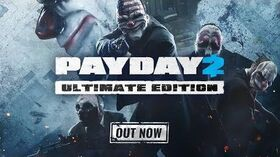 PAYDAY 2 Ultimate Edition Trailer