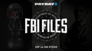 PAYDAY 2 The FBI Files & New Enemy Trailer