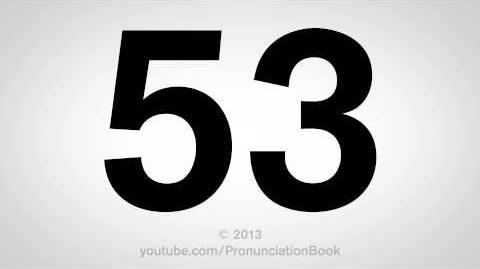 How to Pronounce 53