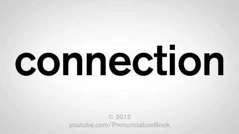 How to Pronounce Connection