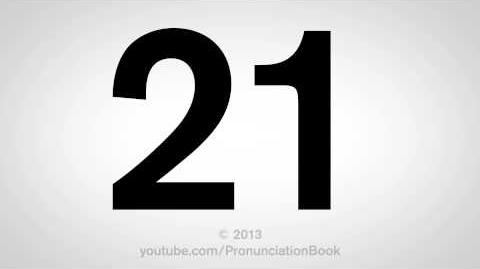 How to Pronounce 21