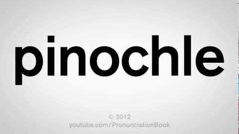 How to Pronounce Pinochle