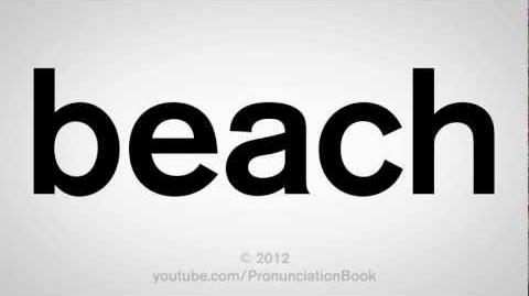How to Pronounce Beach