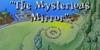 The Mysterious Mirror