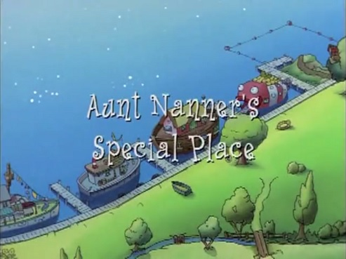 File:Title Display - Aunt Nanner's Special Place.jpg