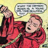 Crimson rider unmasked
