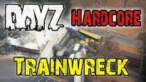 DayZHardcoreTrainWreckBlooper