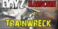 DAYZ Hardcore! - Train Wreck Blooper