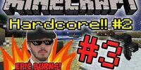 Minecraft HC Season 2! - Part 3 (Epic Burns!)