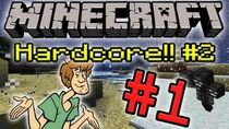 Minecrafthardcore2part1