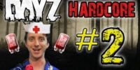 DayZ Hardcore! - Part 2 (BLOOD BAGS EVERYWHERE!)