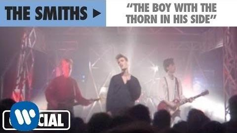 The Smiths - The Boy With The Thorn In His Side (Official Music Video)
