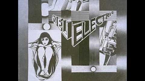 Neu Electric - Lust of Berlin