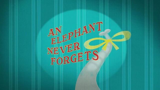 File:22a - An Elephant Never Forgets.jpg