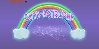 Cute-Astrophe
