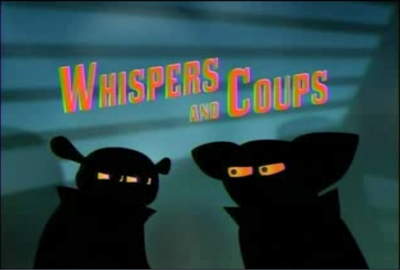 Whispers and coups title card