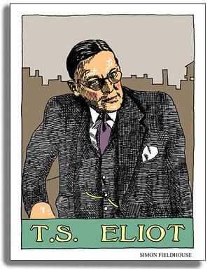 T S Eliot Simon Fieldhouse