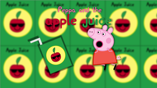 File:Peppa and the Apple Juice Poster.png