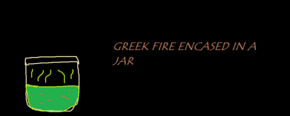 Greek fire!