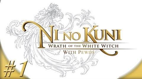 Ni no Kuni: Wrath of the White Witch - Part 1