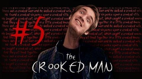 The Crooked Man - Part 5