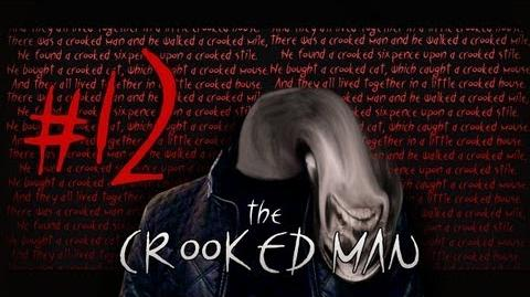The Crooked Man - Part 12