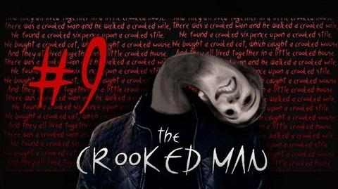 The Crooked Man - Part 9