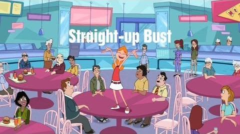 Phineas and Ferb - Straight-up Bust