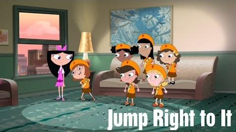 Phineas and Ferb - Jump Right to It