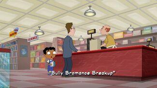 Bully Bromance Breakup title card