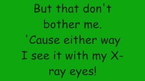 Phineas And Ferb - With My X-Ray Eyes Lyrics (HQ)