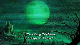 Terrifying Tri-State Trilogy of Terror title card
