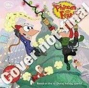 Phineas and Ferb Christmas Vacation 8x8 initial cover