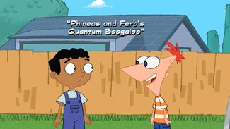 Phineas and Ferb's Quantum Boogaloo title card