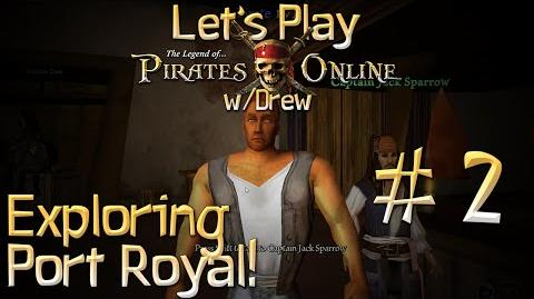 Let's Play TLOPO w Drew - 2 Exploring Port Royal!