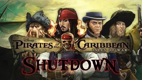 Pirates of the Caribbean Isles of War Shutdown