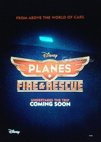 File:Planes Fire & Rescue Teaser Poster Cine 1.jpg