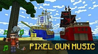 Pirates ! - Pixel Gun 3D Soundtrack