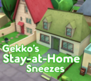 Gekko's Stay-at-Home Sneezes