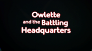 Owlette and the Battling Headquarters