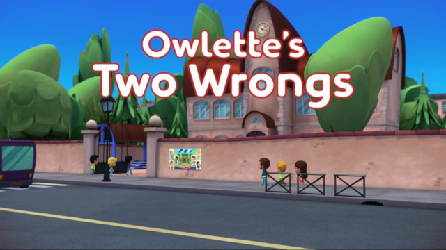 File:Owlette's Two Wrongs.png