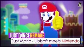 Just Mario - Ubisoft Meets Nintendo Just Dance FanRemake