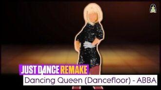 Dancing Queen (Dancefloor) Just Dance FanRemake