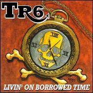 File:TR6 - Livin' On Borrowed Time.jpg