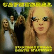 File:Cathedral - Supernatural Birth Machine.jpg